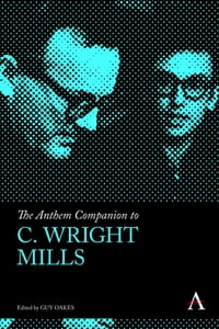 The Anthem Companion to C. Wright Mills