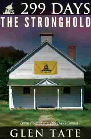 299 Days: The Stronghold