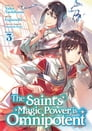 The Saint's Magic Power is Omnipotent (Manga) Vol. 3 Cover Image