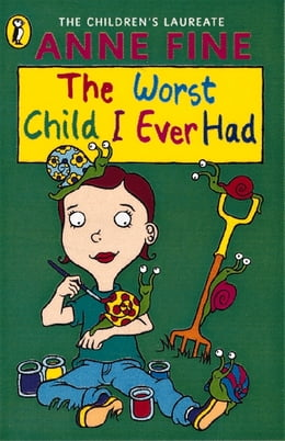Book The Worst Child I Ever Had by Anne Fine
