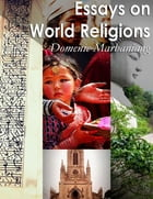 Essays on World Religions by Domenic Marbaniang