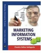 Marketing Information Systems by Chandra Sekhar Dr Gotlagunta