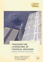 Tracking the Literature of Tropical Weather: Typhoons, Hurricanes, and Cyclones