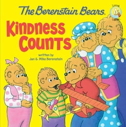 Book The Berenstain Bears: Kindness Counts by Jan & Mike Berenstain