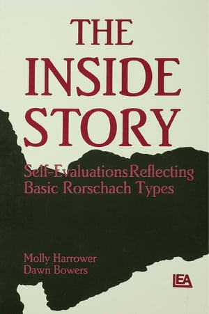 The Inside Story Self-evaluations Reflecting Basic Rorschach Types