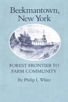 Beekmantown, New York: Forest Frontier to Farm Community