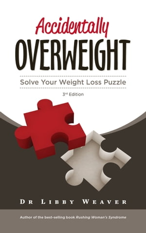 Accidentally Overweight Solve Your Weight Loss Puzzle