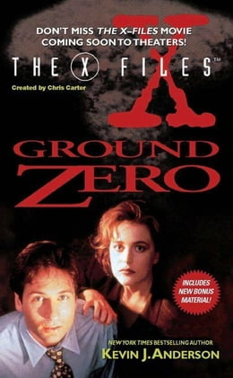 Book The X-Files: Ground Zero by Kevin J. Anderson