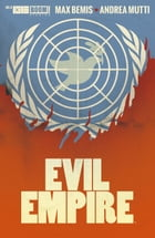 Evil Empire #8 by Max Bemis