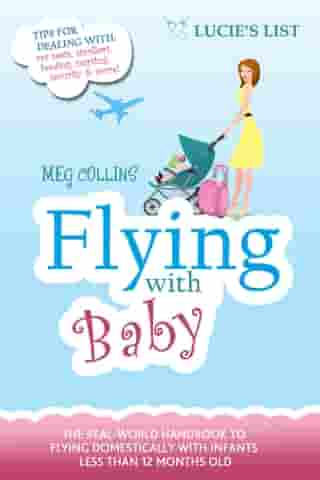 Flying with Baby by Meg Collins