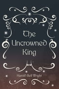 The Uncrowned King e7281410-039c-4b75-a447-f963c4e45989