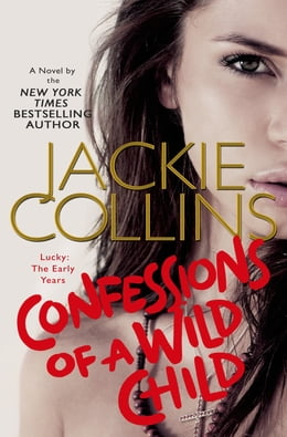 Book Confessions of a Wild Child by Jackie Collins