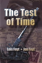 The Test of Time by Jon Foyt
