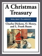 A Christmas Treasury by Charles Dickens