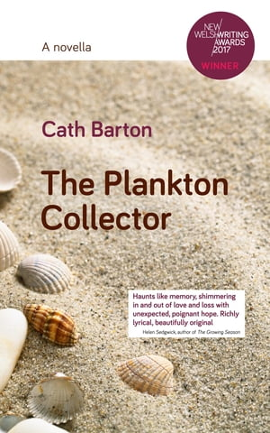 The Plankton Collector: A Novella