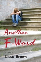 Another F-Word by Lissa Brown