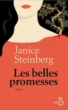 Les belles promesses by Janice STEINBERG
