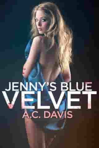Jenny's Blue Velvet: Velvet Nights and Black Lace Stories, #1
