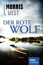 Der rote Wolf by Morris L. West