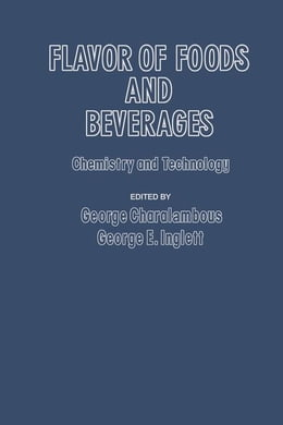 Book Flavor of Foods and Beverages: Chemistry and Technology by Charalambous, George