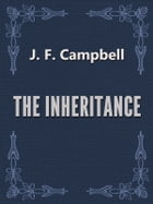 THE INHERITANCE by J. F. Campbell