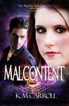 Malcontent by K.M. Carroll
