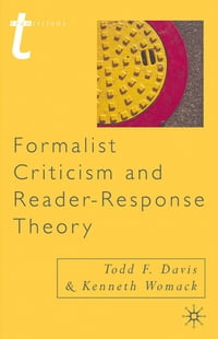 Formalist Criticism and Reader-Response Theory