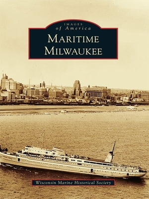 Maritime Milwaukee