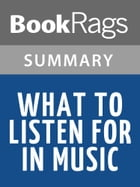 What to Listen for in Music by Aaron Copland l Summary & Study Guide by BookRags