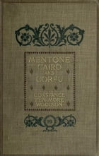Mentone, Cairo and Corfu by Constance Fenimore Woolson