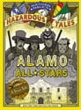 Alamo All-Stars (Nathan Hale's Hazardous Tales #6) Cover Image