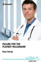 Falling for the Playboy Millionaire by Kate Hardy
