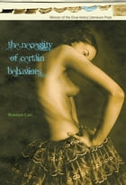 The Necessity of Certain Behaviors by Shannon Cain