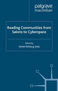 Reading Communities from Salons to Cyberspace