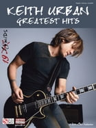 Keith Urban - Greatest Hits (Songbook): 19 Kids by Keith Urban