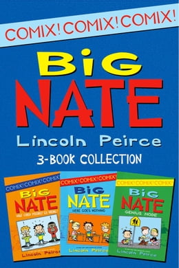 Book Big Nate Comics 3-Book Collection: What Could Possibly Go Wrong?, Here Goes Nothing, Genius Mode by Lincoln Peirce