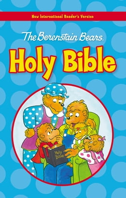 Book NIrV, The Berenstain Bears Holy Bible, eBook by Mike Berenstain