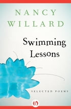 Swimming Lessons: Selected Poems