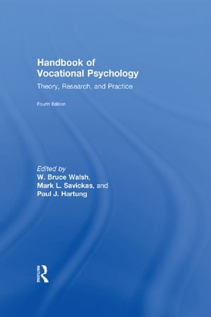 Handbook of Vocational Psychology Theory,  Research,  and Practice