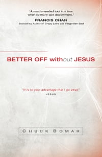 Better Off without Jesus
