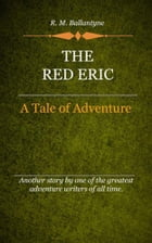 The Red Eric by Ballantyne, R. M.