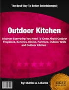 Outdoor Kitchen by Charles A. Lebaron