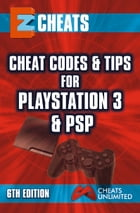 EZ Cheats: Cheat Codes & Tips for PS3 & PSP, 6th Edition by CheatsUnlimited