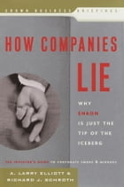 How Companies Lie: Why Enron Is Just the Tip of the Iceberg