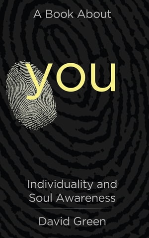 A Book About You: Individuality and Soul Awareness