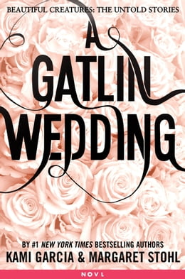 Book A Gatlin Wedding by Kami Garcia
