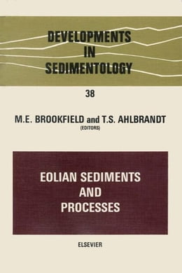 Book Eolian Sediments and Processes by Brookfield, M.E.