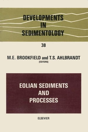 Eolian Sediments and Processes