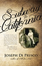 Subway to California by Joseph Di Prisco