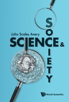 Science and Society by John Scales Avery